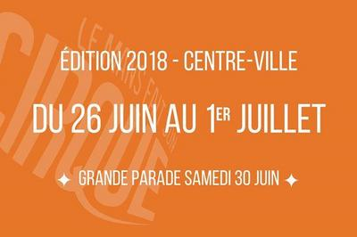 Festival Le Mans fait son Cirque 2018
