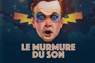 Festival Le Murmure du Son 2021