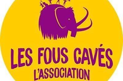 Festival Les Fous Cavés 2021