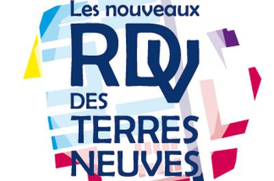 Festival 2017 // Les Nouveaux RDV des Terres Neuves # Edition +1