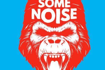 Festival Make Some Noise #2 à Cannes