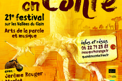 Festival Quand on Conte (21 è édition). 2018