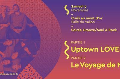 [Festival Saône en Scènes] Uptown Lovers & Le Voyage de Noz à Curis au Mont d'Or