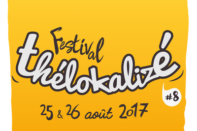 Festival Thelokalize #8 2017