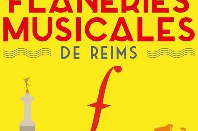 Flaneries Musicales de Reims 2019