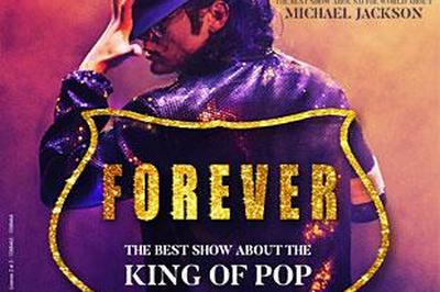 Forever The Best Show About The King Of Pop à Dijon