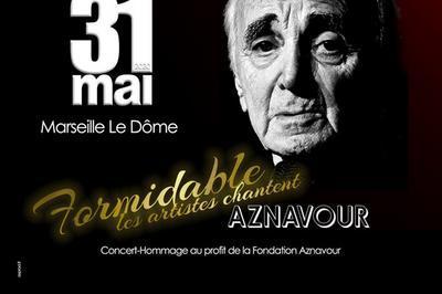 Formidable Aznavour - report à Marseille