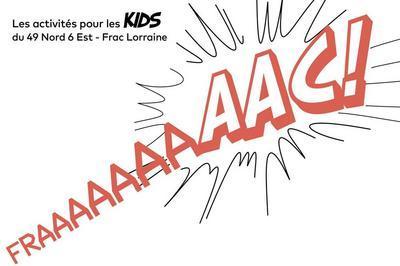 Fraaaac Pour Les Kids !   Visite À Petits Pas à Metz