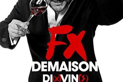 François-Xavier Demaison Dans Di(x) Vin(s) à Tours