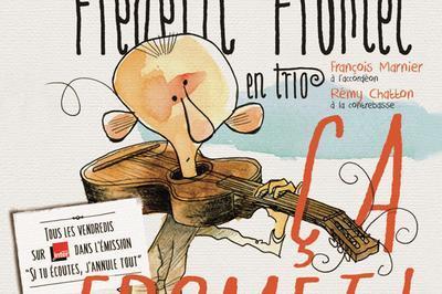 Frederic Fromet - Ça Fromet à Paris 9ème
