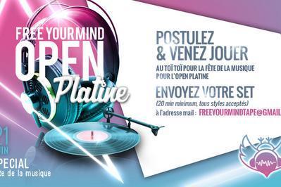Free Your Mind Spécial Open Platine à Villeurbanne