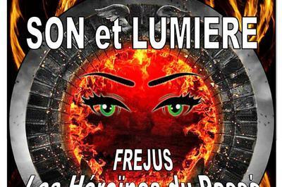 Fréjus Les Heroines Du Passé à Frejus