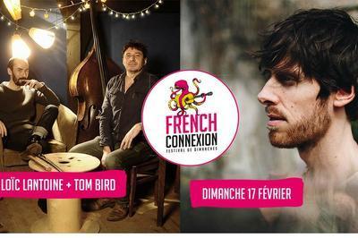 French Connexion : Loïc Lantoine et Tom Bird à Lyon