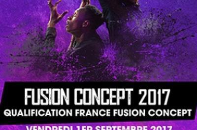 Fusion Concept 2017 - Qualification France à Paris 1er