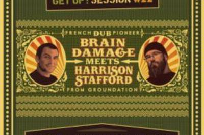 Get Up Session #22 : Brain Damage Meets Harrison Stafford à Nantes