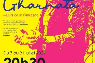 Gharnata de Luis de la Carrasca au Festival Off d'Avignon