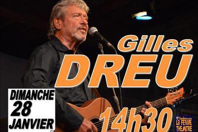Gilles DREU en concert à Lablachere
