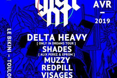 Gleam : Delta Heavy, Shades+Muzzy à Ramonville saint Agne