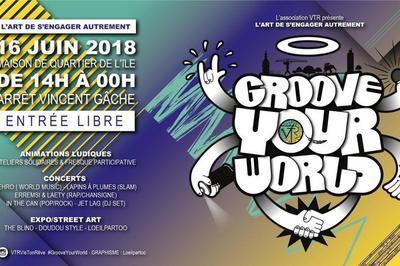 Groove Your World : L'art de s'engager autrement 2018