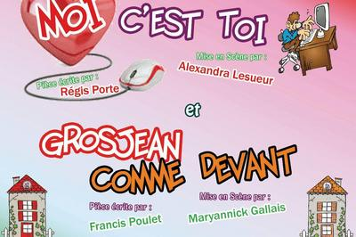 Grosjean comme devant - Moi c'est Toi - Théâtre par les enfants de la troupe Les Copains d'Abord à Chatillon en Vendelais