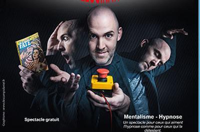 Hallucination (Mentalisme/Hypnose) à Rantigny