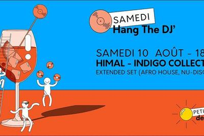Hang The DJ : Himal All Day Long (Indigo Collectif)  à Paris 13ème