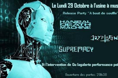 Hanibal Death Machine Release Party – Cryptofonk – Supremacy à Toulouse