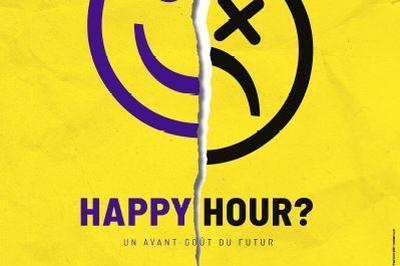 Happy Hour / Robots sexuels - Les liaisons dangereuses à Bordeaux