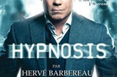 Herve Barbereau Dans Hypnosis à Troyes