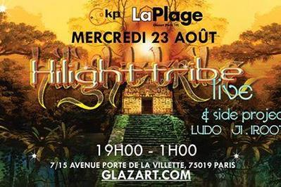 Hilight Tribe & Side Projects - Laplage De Glazart à Paris 19ème