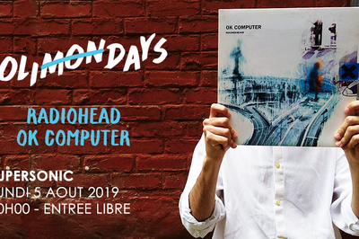 Holi(mon)days - Radiohead - OK Computer  à Paris 12ème