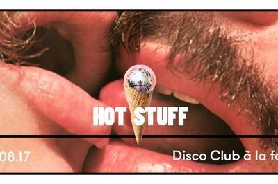 Hot Stuff Fait Son Disco Club W/ Jackie House à Paris 19ème