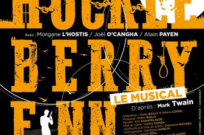 Huckleberry Finn, Le Musical à Paris 5ème