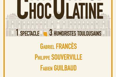 Humour & Chocolatine à Toulouse