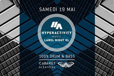 Hyperactivity Music - Label Night XL à Marseille