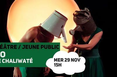 Ilo / Cie Chaliwaté à Lille