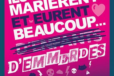 Ils Se Marièrent Et Eurent Beaucoup à Paris 11ème