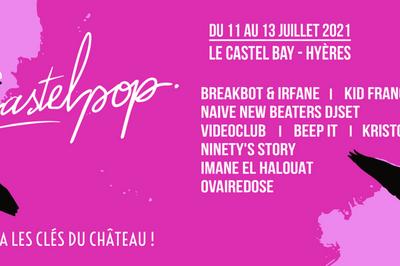 Imane El Halouat / Breakbot & Irfane / Ovairedose à Hyeres