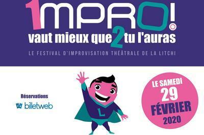 Impro vaut mieux que 2 tu l'auras - Festival d'Impro à Le Chesnay
