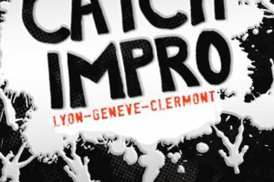 Improvergne : Catch D'Impro Vs. Lyon + Genève à Cournon d'Auvergne