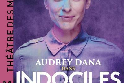 Indociles Avec Audrey Dana à Paris 8ème