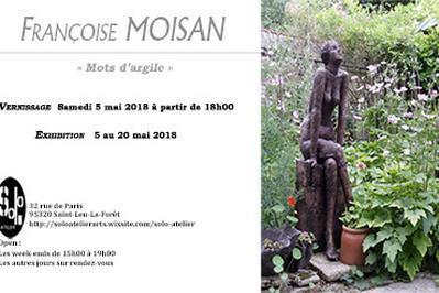 Françoise Moisan  Mots d'Argile  à Saint Leu la Foret