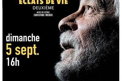 Jacques Weber - Eclats de vie (deuxième) à Saint Riquier