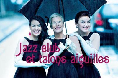 Jazz Club Et Talons Aiguilles à Calais