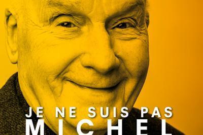 Je ne suis pas Michel Bouquet à Saint Malo
