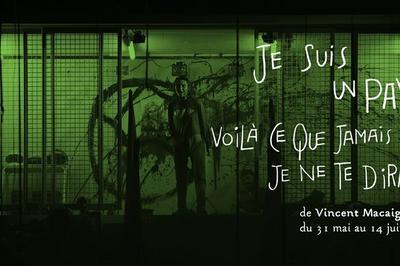 Je suis un pays & Voilà ce que jamais je ne te dirai - Vincent M à Paris 20ème