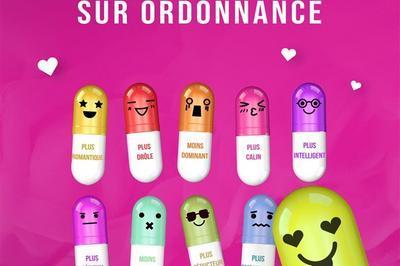 Je T'Aime Sur Ordonnance à Montpellier