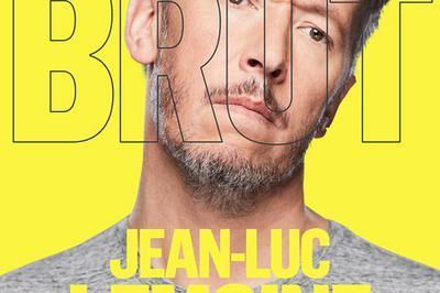 Jean-Luc Lemoine -Brut à Tours