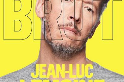 Jean Luc Lemoine - Brut à Nantes