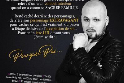 Jerem Rassch Dans Pourquoi Pas... à Avignon